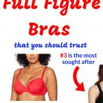 Top 10 Best Full Figure Bras (You'll love #3)- Best Bra for Full Figured Lift in 2021