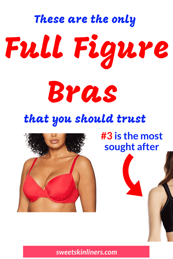As a full busted woman, you don't have to despise yourself or envy the petite girls anymore. You can redeem your sexy silhouette and confidence with the best full figure lift bra. Check out a review of the best full figure bras that will make you feel and look good. If you are wondering what is the best fitting brassiere for full figured, then these are our highest reviewed full figure bras, best fuller figure bras and best support bra for full figured. This is the ultimate review of the best full coverage bra.